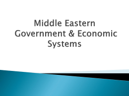 Middle Eastern Government & Economic Systems