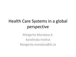 Health Care Systems in a global perspective