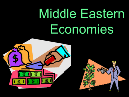 Econ Basics and Middle Eastern Economies