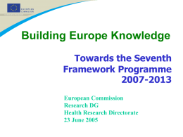 Building Europe Knowledge: Towards the Seventh Framework