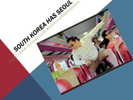 South Korea has Seoul