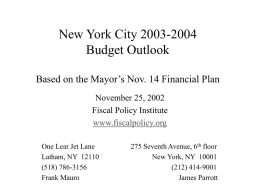 New York City 2003-2004 Budget Outlook Based on the Mayor