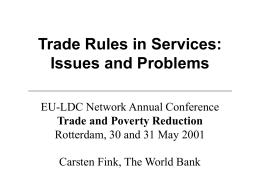 Trade Rules in Services: Issues and Problems - EU-LDC