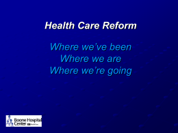 Health Care Reform and Quality Reporting Why, What, How