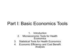 Part I: Basic Economics Tools