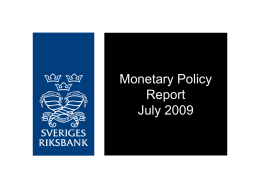 Monetary Policy Report July 2009