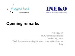 "Opening remarks: Workshop on ""Enhancing Ukraine`s"