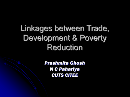 Linkages between Trade, Development and Poverty Reduction