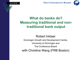 What do banks do? Measuring traditional and non
