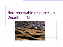Non-renewable resources in Desert Oil