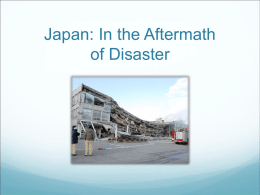 Japan: In the Aftermath of Disaster