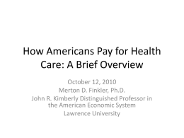 How Americans Pay for Health Care: An Overview