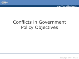 ###Conflicts in Government Policy Objectives