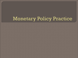 Monetary Policy Practice