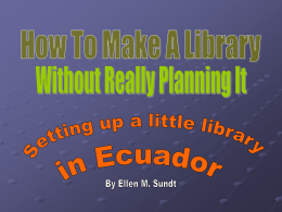 How To Make A Library Without Really Planning It""