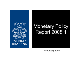 Monetary Policy Report 2008:1