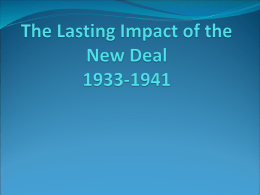 The Lasting Impact of the New Deal 1933-1941