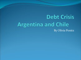 Debt Crisis Argentina and Chile
