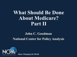 Reforming The U.S. Health Care System by Dr. John C. Goodman