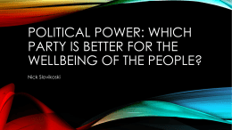 Political Power: Which Party is better for the Wellbeing