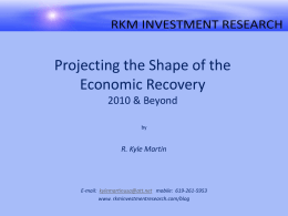 Projecting the Shape of the Economic Recovery