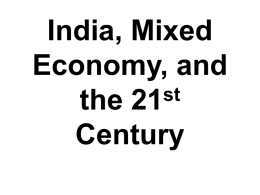 India , Mixed economy, and the 21st Century