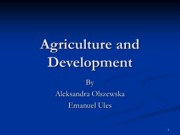 A short history of agricultural development thinking…