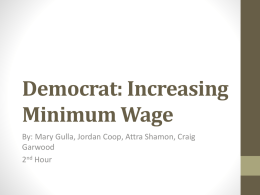 Democrat: Increasing Minimum Wage