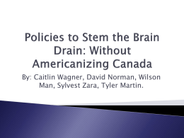 Policies to Stem the Brain Drain: Without Americanizing Canada