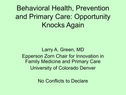 Behavioral Health, Prevention and Primary Care