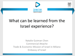 What can be learnt from the Israel experience