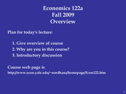 Economics 157b Economic History, Policy, and Theory Short