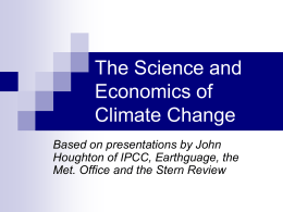 Science and Economics of Climate Change