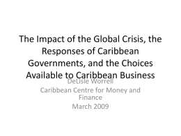 The Impact of the Global Crisis, the Responses