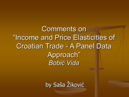 "Comments on ""Income and Price Elasticities of Croatian Trade"