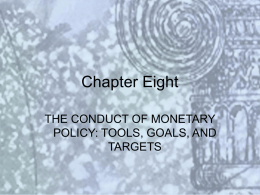 8.貨幣政策之執行The Conduct of Monetary Policy: Tools, Goals, and