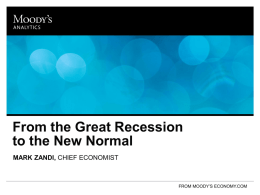 From the Great Recession to the New Normal