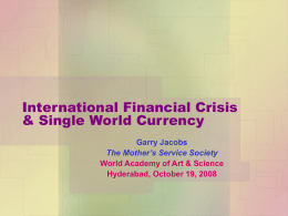 International Financial Crisis & Single World Currency