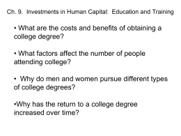Ch. 9. Investments in Human Capital: Education and Training