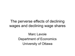 The perverse effects of declining wages and declining wage share