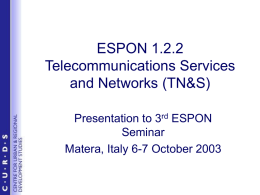 ESPON 1.2.2 Telecommunications Services and Networks