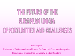 THE FUTURE OF THE EUROPEAN UNION: OPPORTUNIIES AND