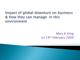 Impact of global downturn on business & How can they manage in