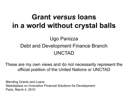 Grant versus Loans: from ex-ante to ex-post