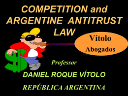 COMPETITION and ARGENTINA ANTITRUST LAW