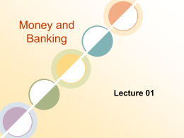 Chapter 1 An Introduction to Money and the