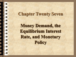 Monetary Policy, Case & Fair chapter slides