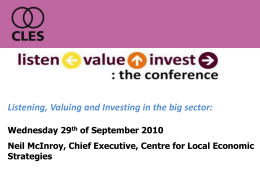Listening, valuing and investing in the big sector