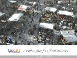 UNdata -- A market place for official statistics