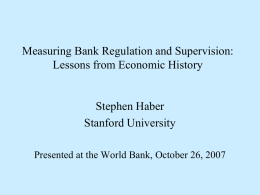 Foreign Entry and the Mexican Banking System, 1997-2004